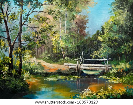oil painting on canvas - bridge in the forest
