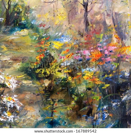 Garden with flowers, oil painting on canvas, artistic background
