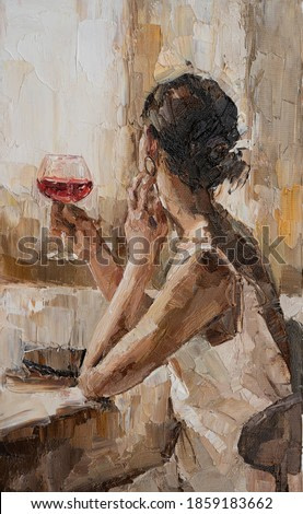 Beautiful attractive young woman  holding a glass of wine. Oil painting on canvas.