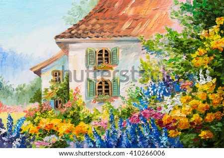 oil painting landscape, house in the flower garden, abstract  impressionism