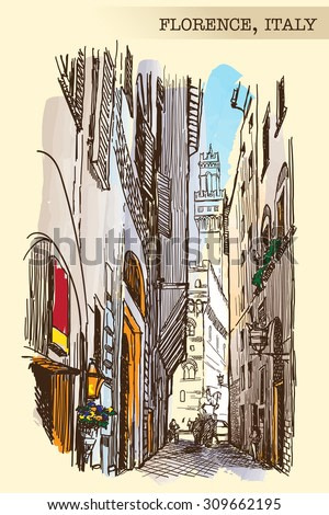 One of the beautiful narrow streets in Florence leading to Palazzo Vecchio. Painted sketch imitating ink pen drawing above blurry watercolor. EPS10 vector illustration.
