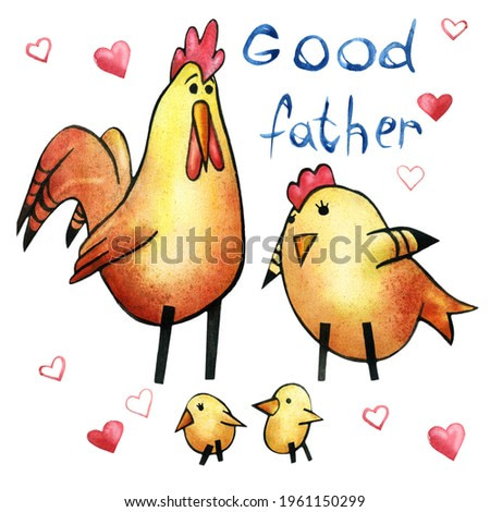 A series of drawings about the family. Funny chicken, sweetheart. Husband and wife. A hen and a rooster are good parents. Parents and children. Feathers. Watercolor painting.