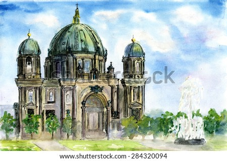Watercolor illustration of the Berliner Dom in Berlin, Germany. Bright colorful cityscape with famous german landmark.