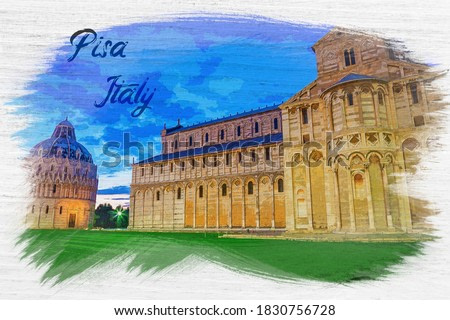 Watercolor painting of old monuments in Pisa, Italy