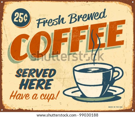 Vintage metal sign - Fresh Brewed Coffee - Vector EPS10. Grunge effects can be easily removed.