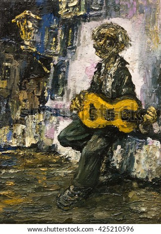 guitarist street gypsy musician, original oil painting on canvas,  modern art impressionism,  part of collection ,