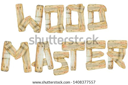Wood master. Wooden letters for your banner retro design natural style art. Isolated on white background. Watercolor technique.