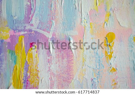 Hand drawn acrylic painting. Abstract art background. Acrylic painting on canvas. Color texture. Fragment of artwork. Brushstrokes of paint. Modern art. Contemporary art. Colorful canvas. Close up.