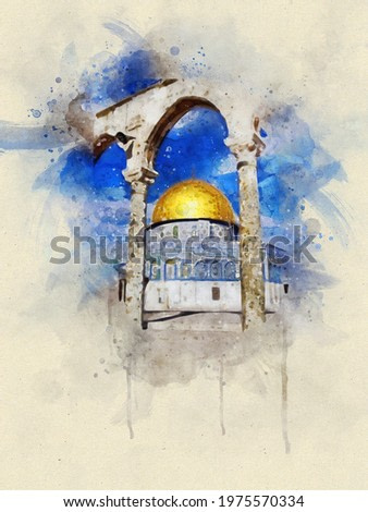 painting. Watercolor Al-Aqsa Mosque Dome of the Rock in the Old City - Jerusalem, Israel