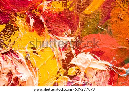 Hand drawn oil painting. Abstract art  background. Oil painting on canvas. Color texture. Fragment of artwork. Spots of paint. Brushstrokes of paint. Modern art. Contemporary art. Colorful canvas.