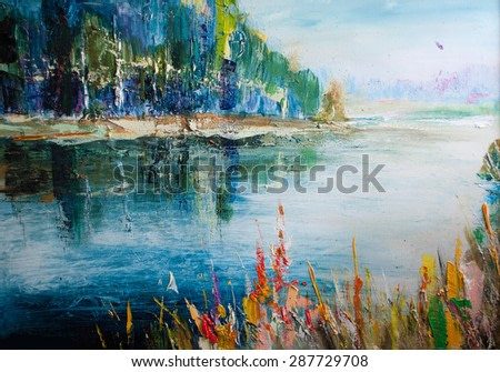 Colorful lake landscape. Nature background, Modern abstract painting, Oil on canvas