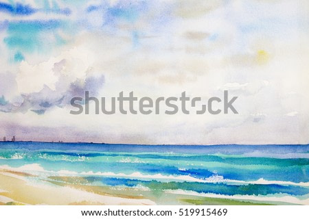 Watercolor seascape  original  painting colorful of sea view,beach and sky cloud in the morning bright.beauty nature season. Painted impressionist, abstract image